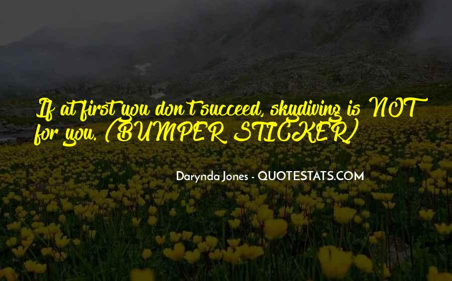 Quotes About If At First You Don Succeed #1500143