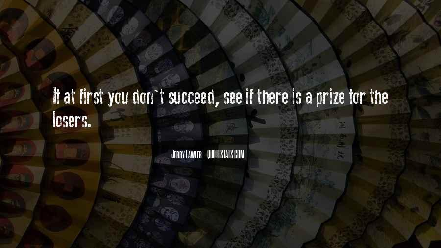 Quotes About If At First You Don Succeed #1506338