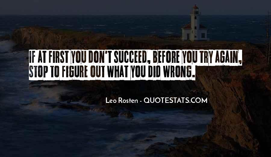 Quotes About If At First You Don Succeed #1548252