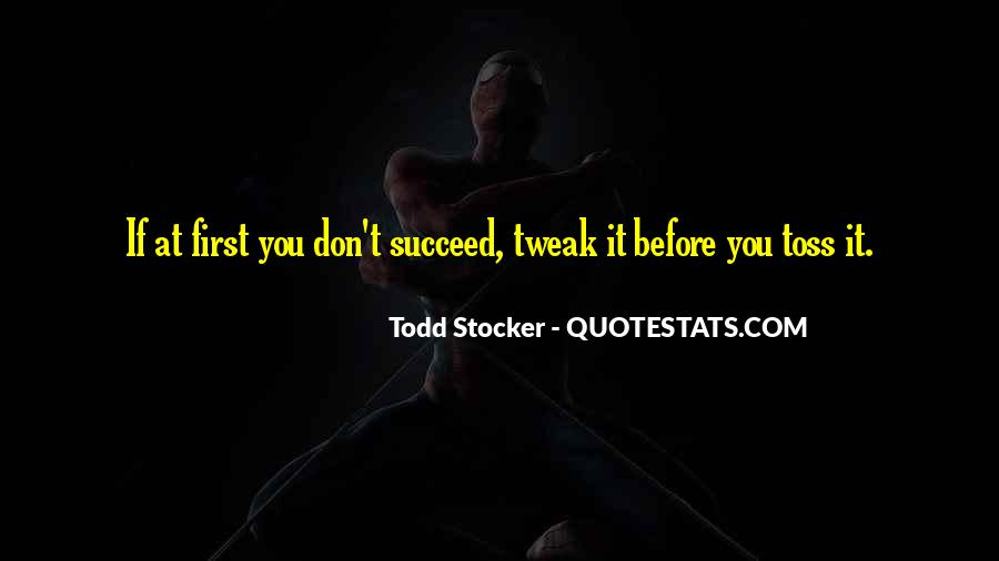 Quotes About If At First You Don Succeed #1552481