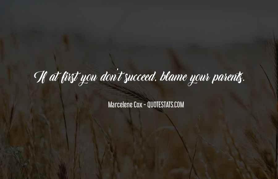 Quotes About If At First You Don Succeed #1561862