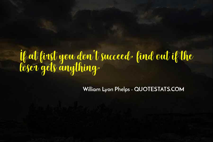 Quotes About If At First You Don Succeed #1781097