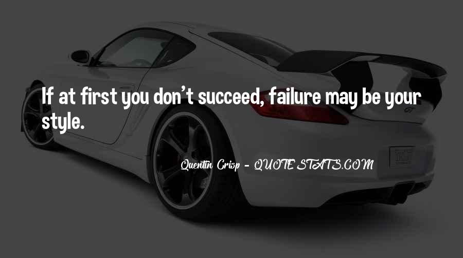 Quotes About If At First You Don Succeed #1785292