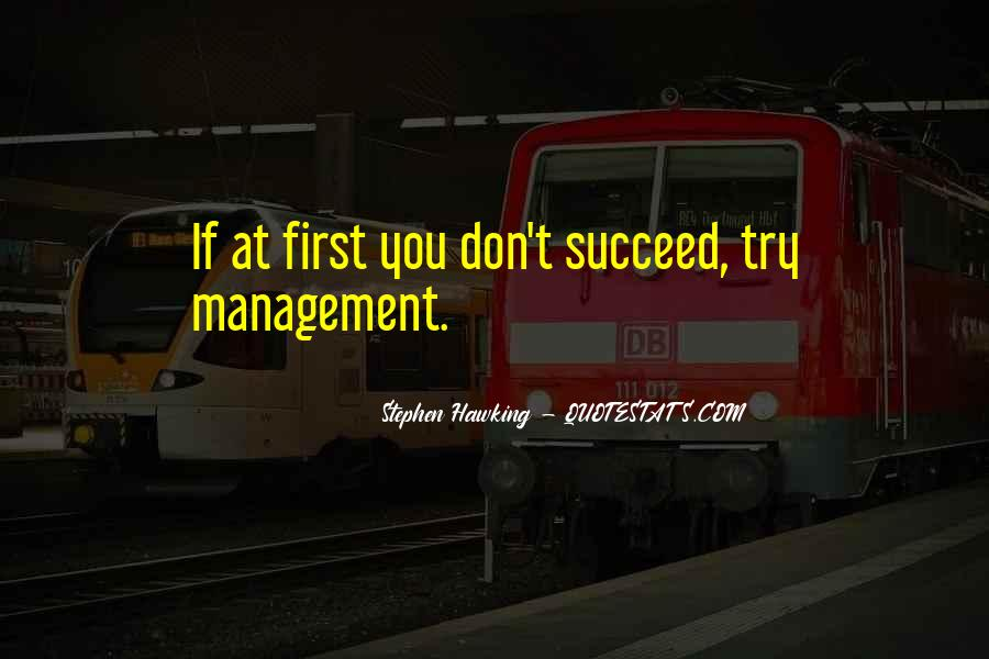 Quotes About If At First You Don Succeed #1839873