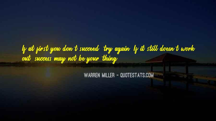 Quotes About If At First You Don Succeed #206371
