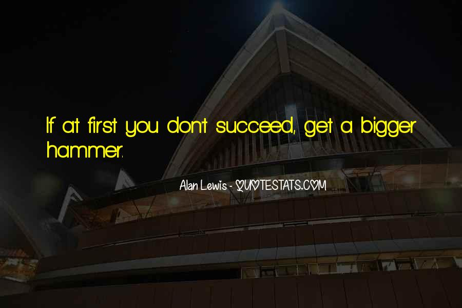 Quotes About If At First You Don Succeed #253135