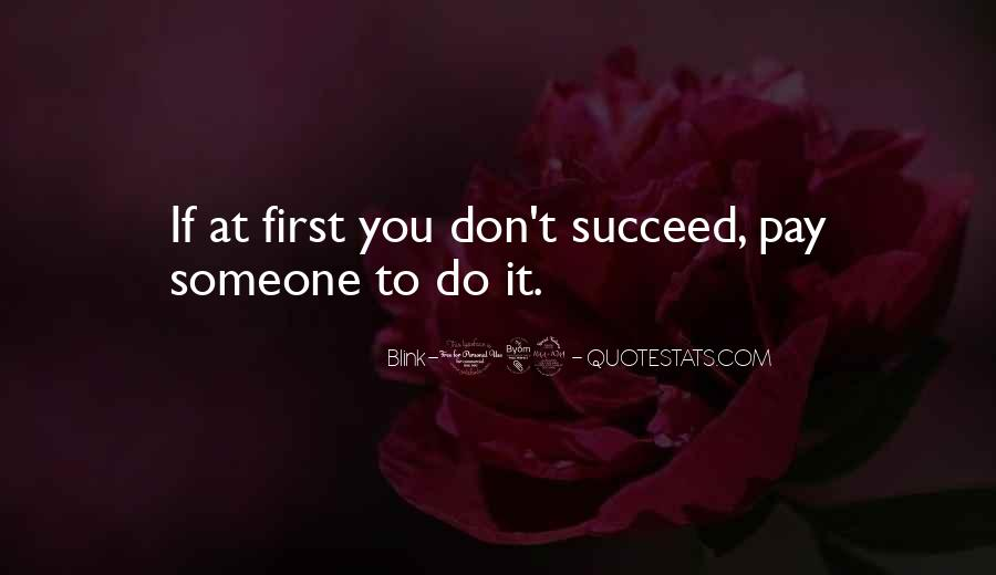 Quotes About If At First You Don Succeed #294626