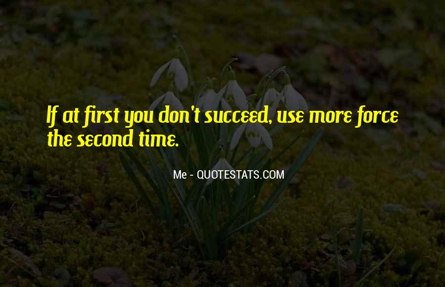 Quotes About If At First You Don Succeed #897849