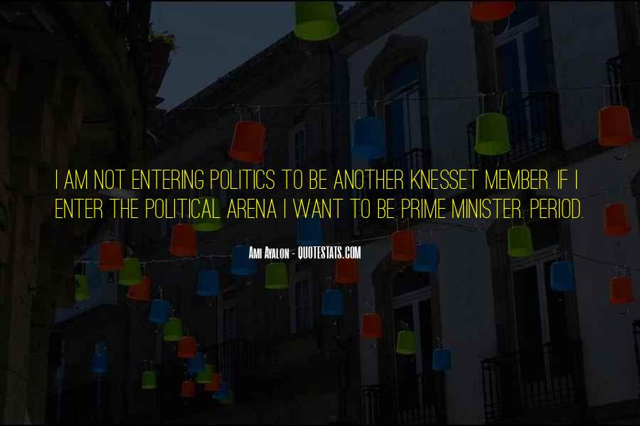 Entering Politics Quotes #494979