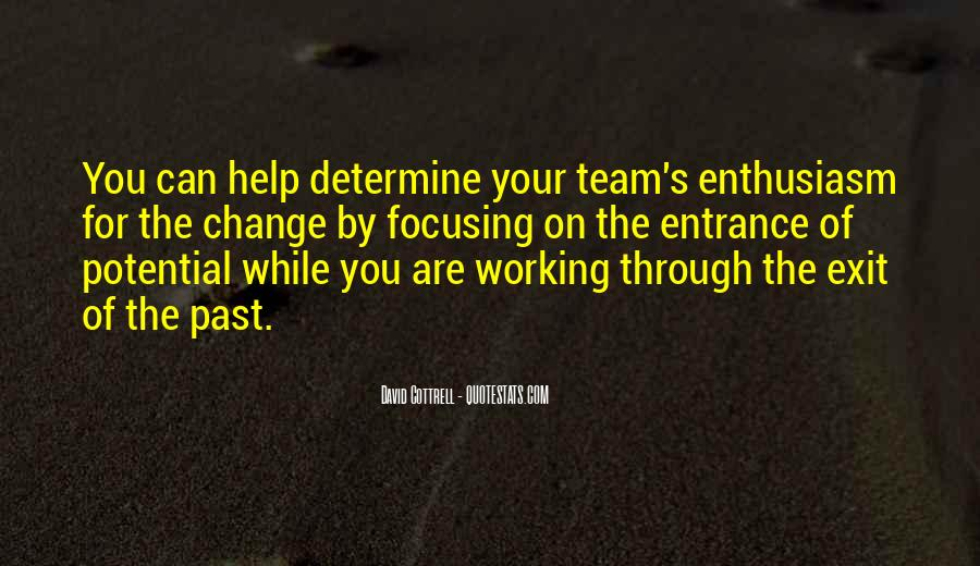 Enthusiasm And Leadership Quotes #1387190