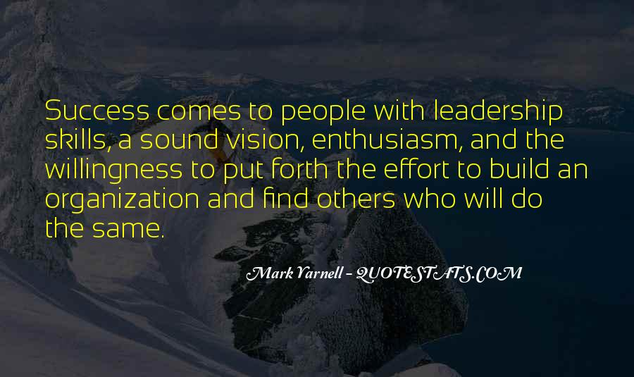 Enthusiasm And Leadership Quotes #354970