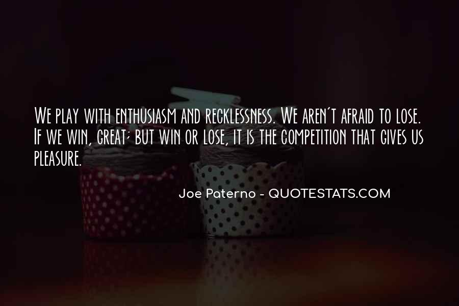 Enthusiasm And Leadership Quotes #397401