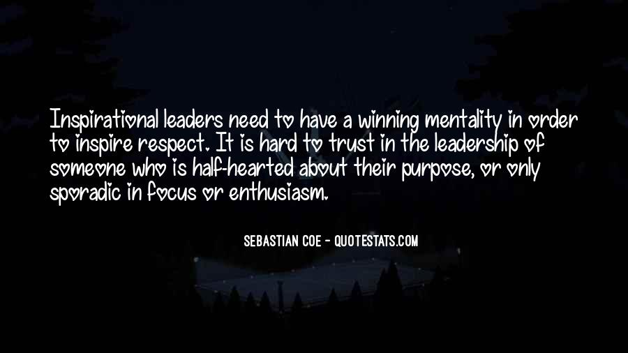 Enthusiasm And Leadership Quotes #886659