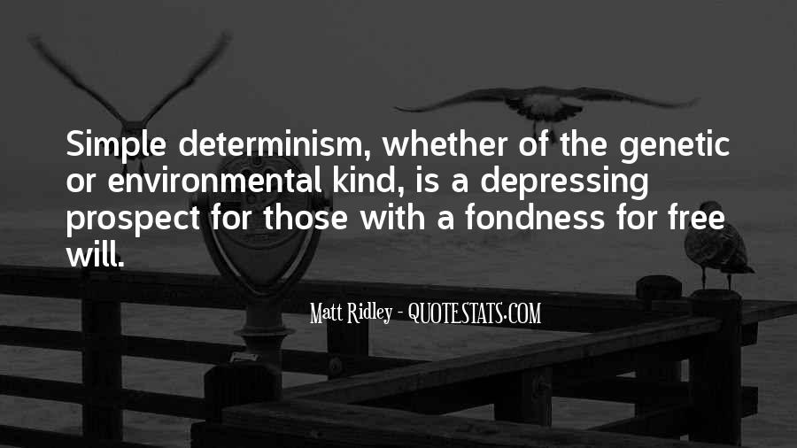 Environmental Determinism Quotes #1486629