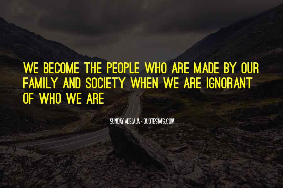 Quotes About Identity And Society #1258584