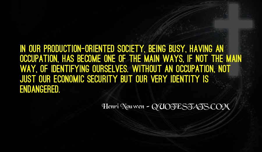 Quotes About Identity And Society #1546878