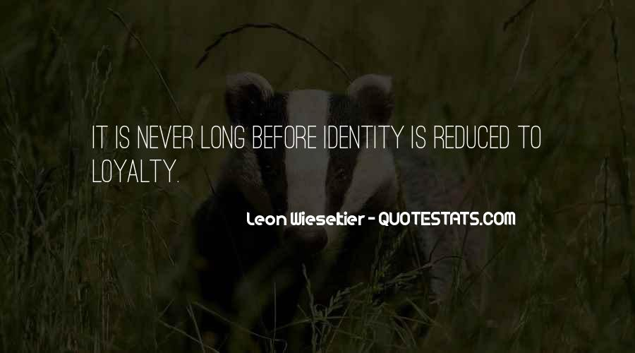 Quotes About Identity And Society #1598819