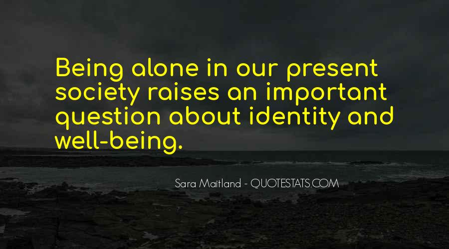 Quotes About Identity And Society #755186