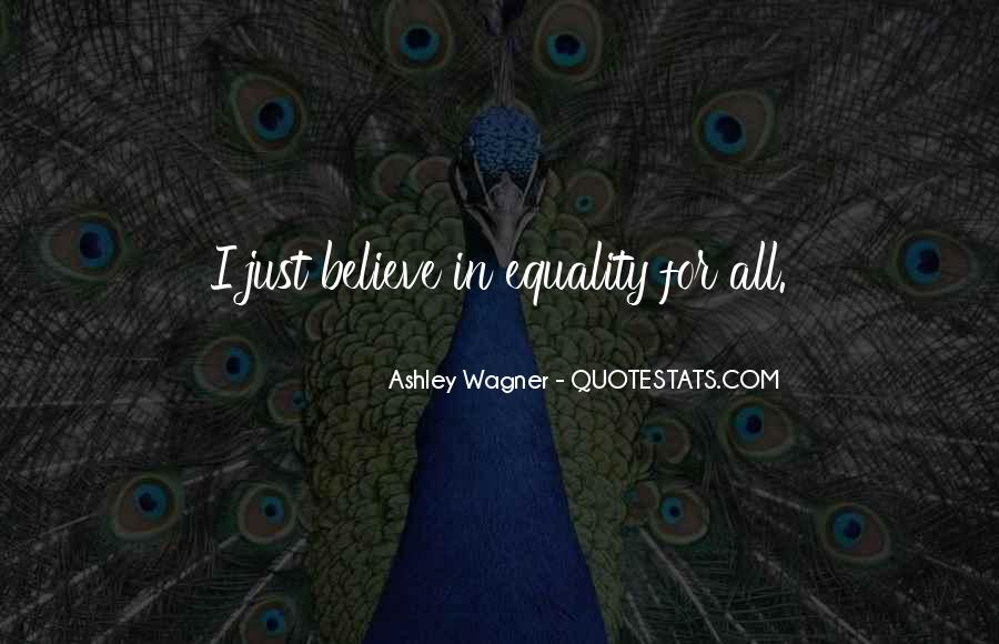 Equality For All Quotes #1118708