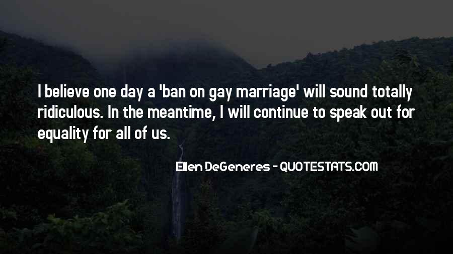 Equality For All Quotes #1141738