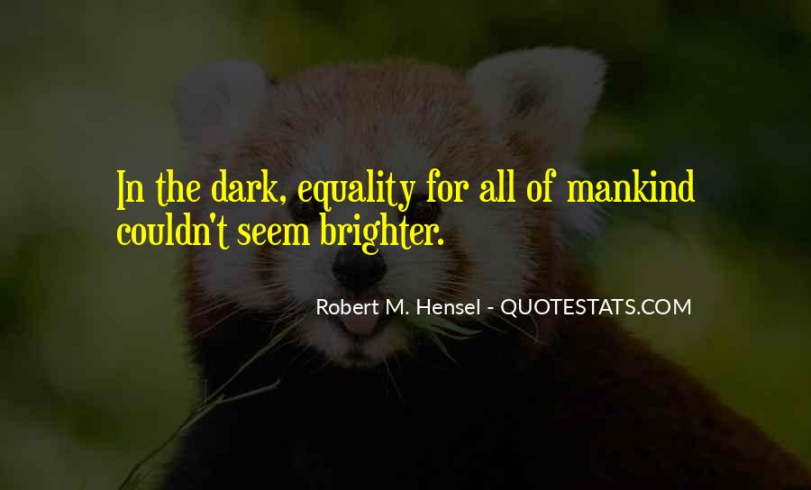 Equality For All Quotes #1172283