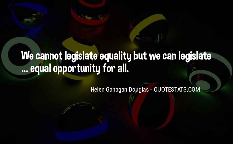 Equality For All Quotes #1196704