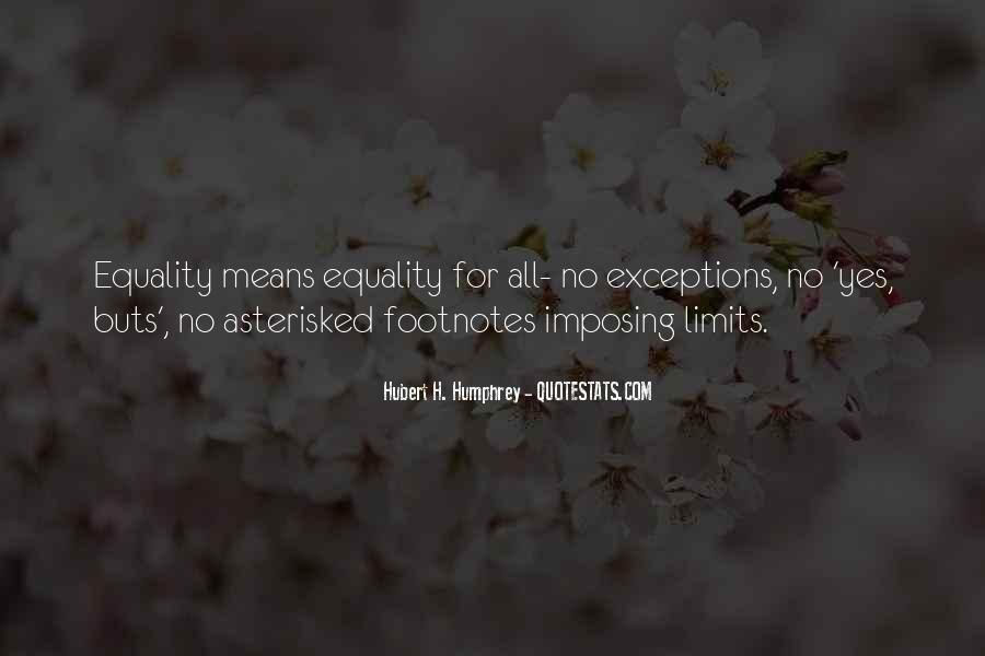 Equality For All Quotes #317560