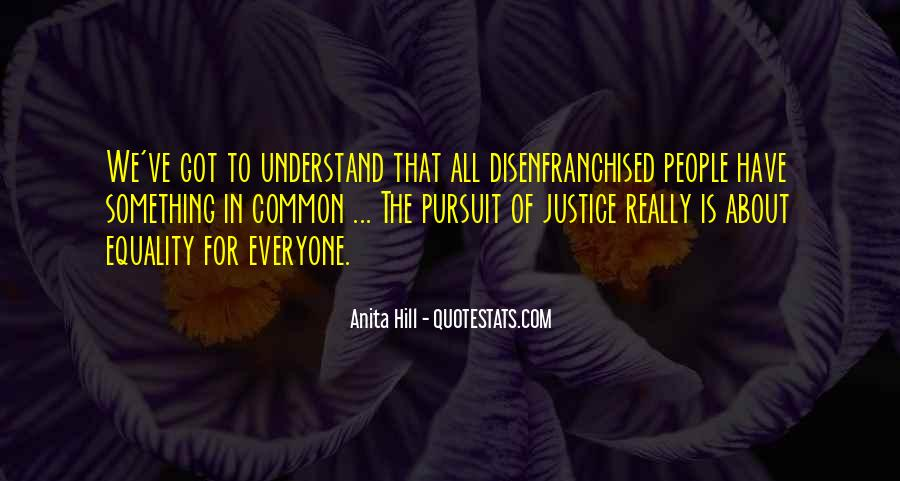 Equality For All Quotes #405159