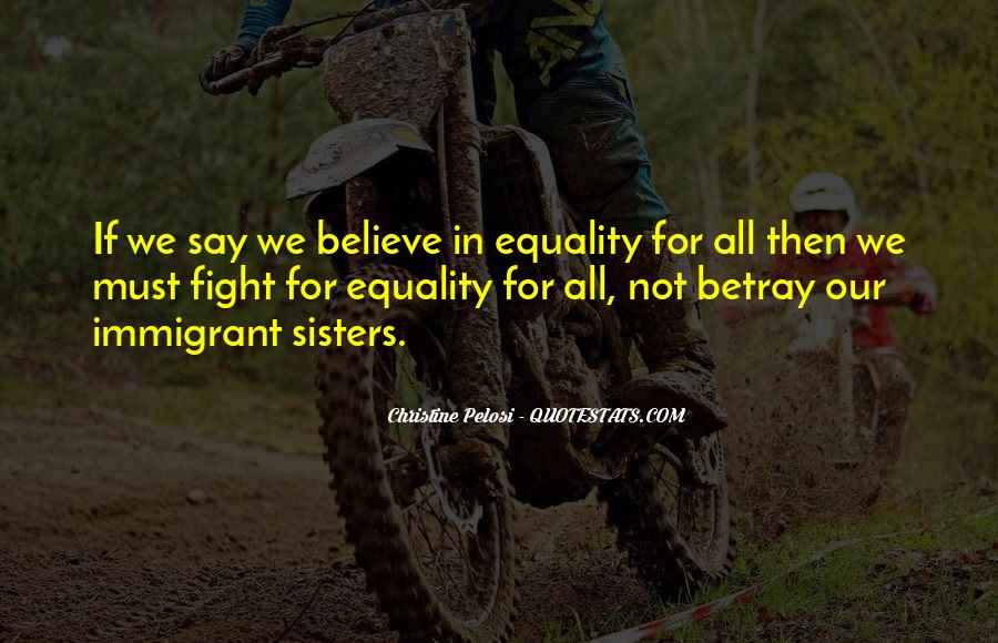 Equality For All Quotes #602743