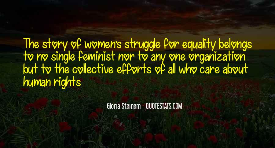 Equality For All Quotes #603307