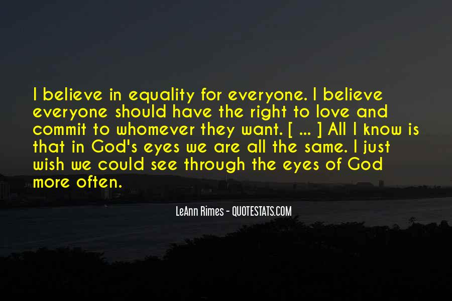 Equality For All Quotes #675169