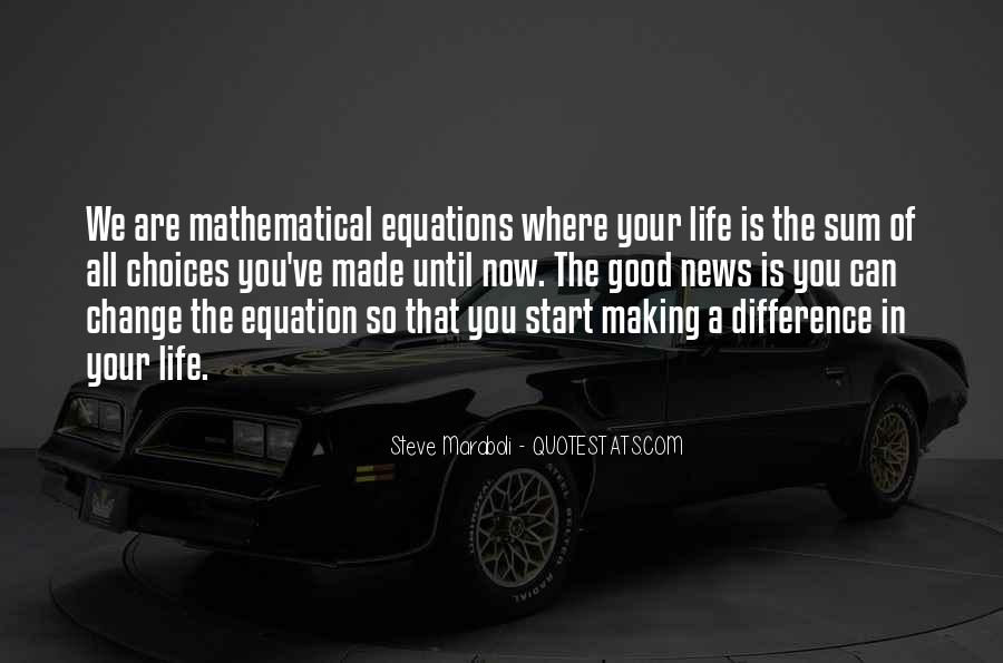 Equations Of Life Quotes #1219543