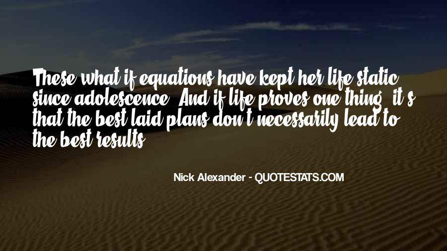 Equations Of Life Quotes #126279