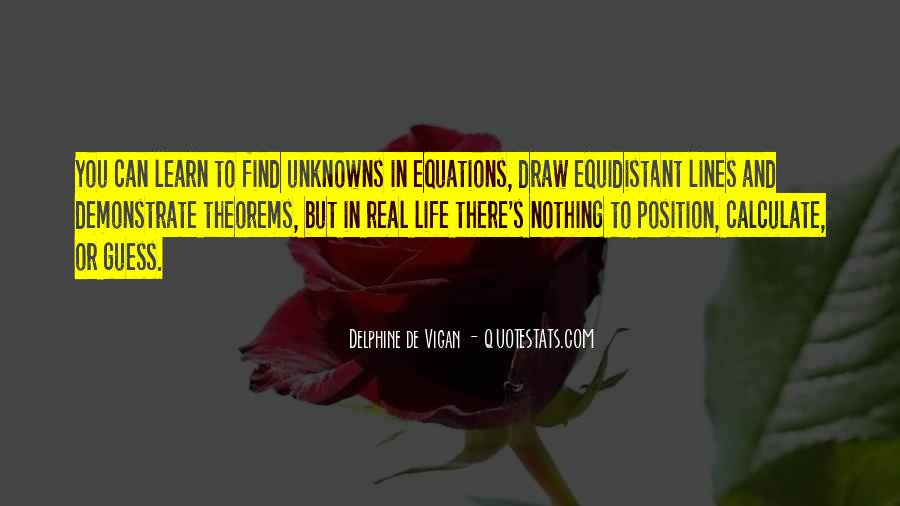 Equations Of Life Quotes #1282804