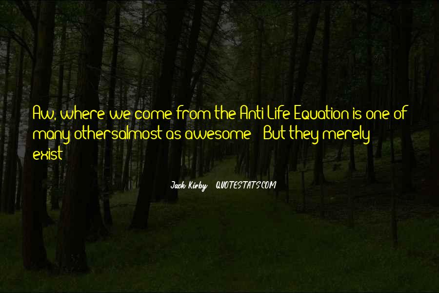Equations Of Life Quotes #211876