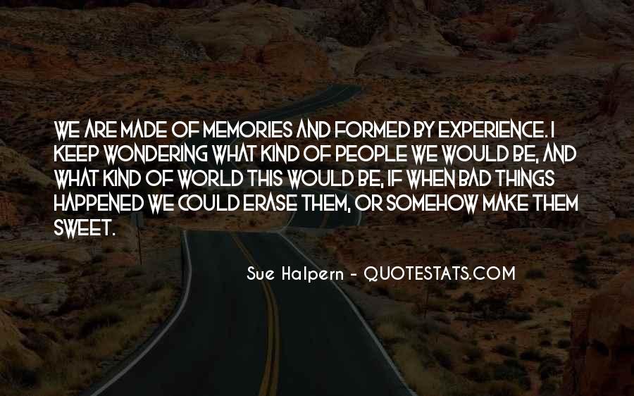 Erase All Memories Quotes #1233426
