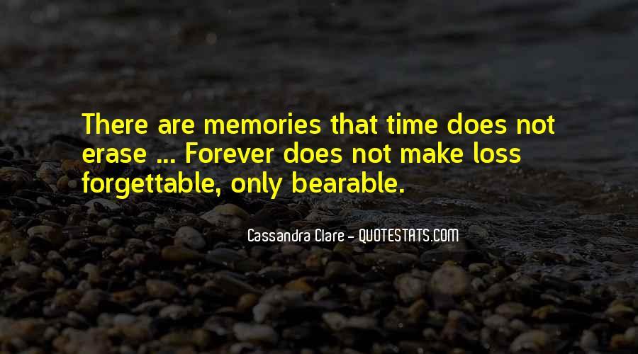 Erase All Memories Quotes #1311721