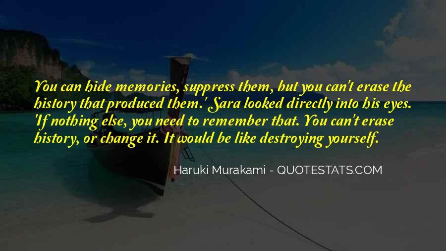 Erase All Memories Quotes #1551579