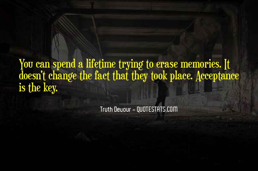 Erase All Memories Quotes #1676027