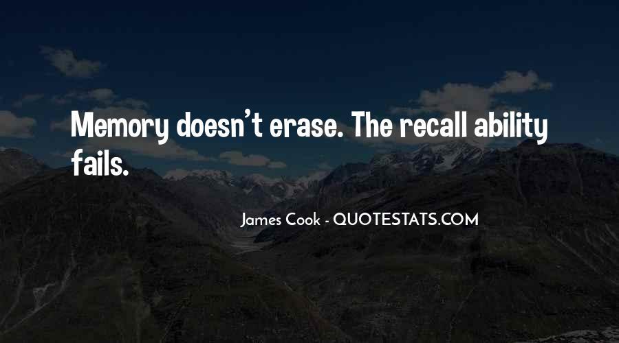 Erase All Memories Quotes #1733712