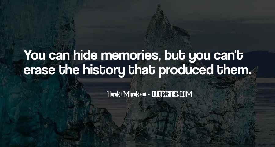Erase All Memories Quotes #188582