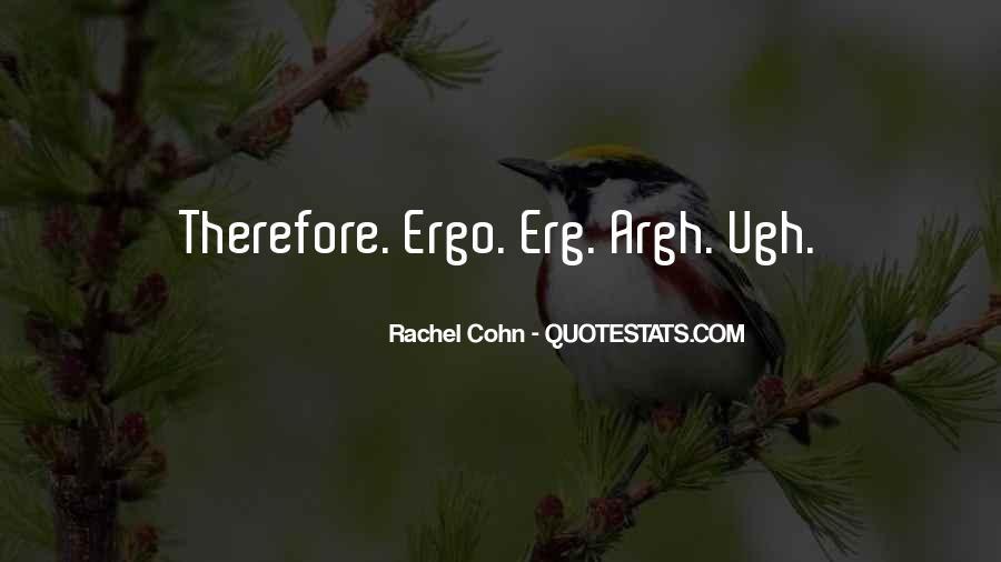 Ergo Quotes #1701752