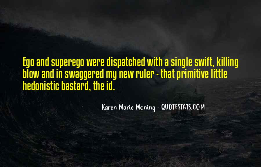 Quotes About Id Ego And Superego #35138