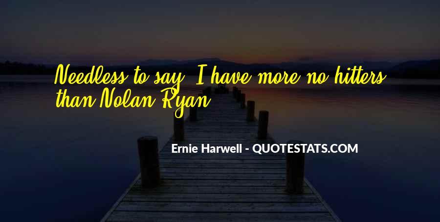 Ernie Quotes #11747