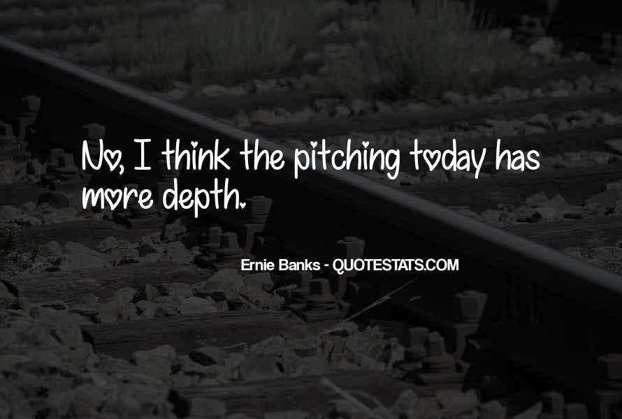 Ernie Quotes #257180