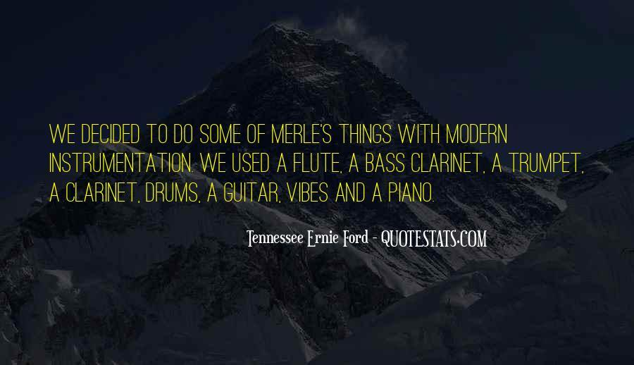 Ernie Quotes #275893