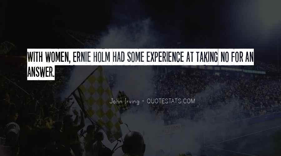 Ernie Quotes #286682