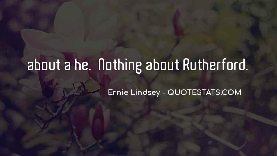 Ernie Quotes #308340