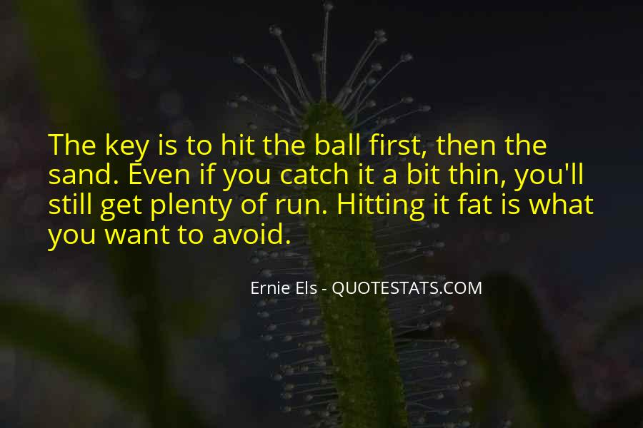 Ernie Quotes #316461