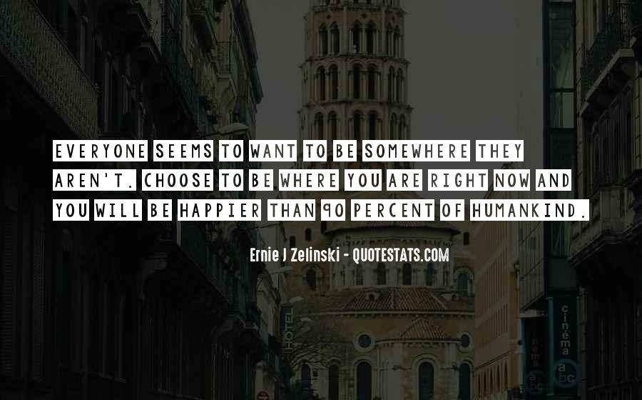 Ernie Quotes #340350